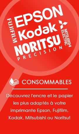 Découvrez l'encre et le papier les plus adaptés à votre imprimante Epson, Fujifilm, Kodak, Mitsubishi ou Noritsu!